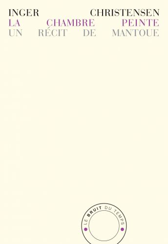 La Chambre peinte - Un récit de Mantoue
